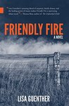 Friendly Fire (Nunatak First Fiction)