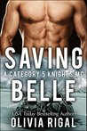Saving Belle by Olivia Rigal