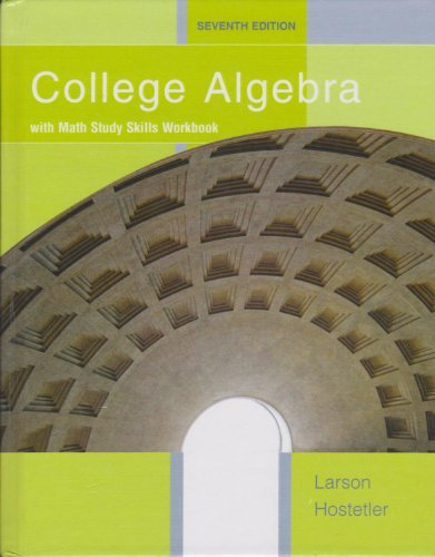 College Algebra with Math Study Skills Workbook