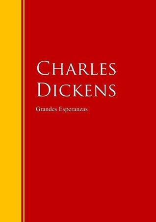 Grandes Esperanzas: Biblioteca de Grandes Escritores