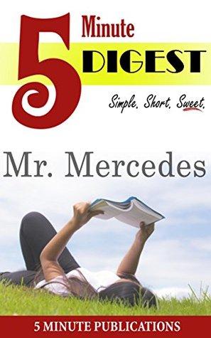 Mr. Mercedes: 5 Minute Digest