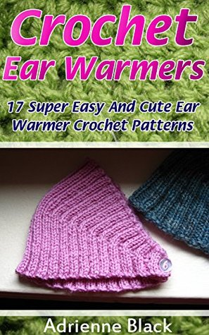 Crochet Ear Warmers 17 Super Easy And Cute Ear Warmer Crochet