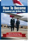 How To Be A Airline Pilot