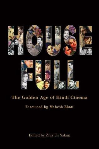 Housefull The Golden Age Of Hindi Cinema