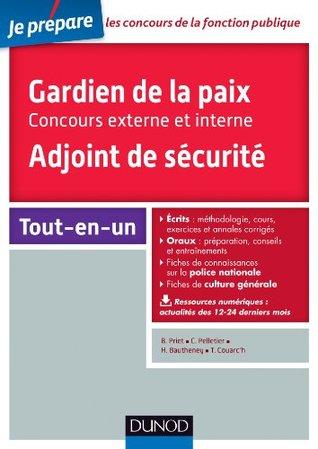 Gardien de la paix - Adjoint de sécurité : Concours externe et interne
