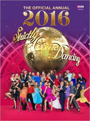 Read online Official Strictly Come Dancing Annual 2016: The Official Companion to the Hit BBC Series books
