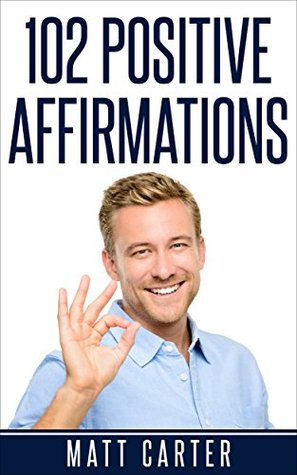 102 Positive Affirmations