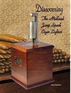Discovering the Midland Jump Spark Cigar Lighter by John Pedersen
