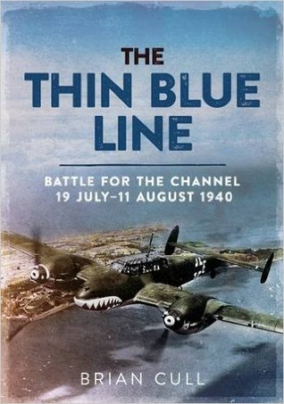 The Thin Blue Line Part 1: Battle for the Channel 19 July-11 August 1940