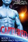 Captured (Alien Space Pirates, #1)
