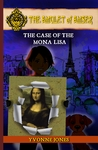 The Amulet of Amser - The Case of the Mona Lisa