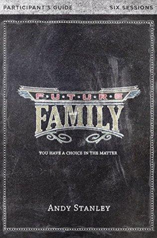 Future Family Study Guide