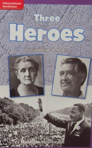Non- Fiction for Kids: Three Heroes