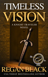 Timeless Vision (Knight Traveler #1)