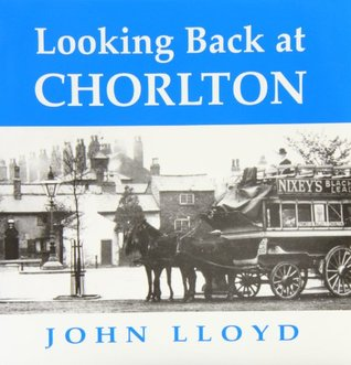 Looking Back at Chorlton-cum-Hardy