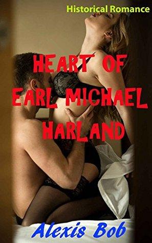 Heart of Earl Michael Harland -