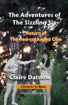 The Adventures of The Sizzling Six: Return of The Red-cockaded Clan (Eco Mysteries)