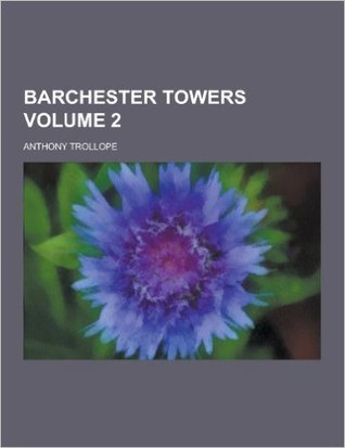Barchester Towers Volume 2