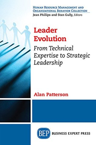 Leader Evolution:: From Technical Expertise to Strategic Leadership