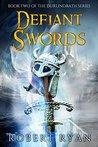 Defiant Swords (The Durlindrath Series Book 2)