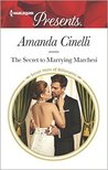 The Secret to Marrying Marchesi by Amanda Cinelli