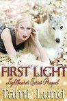 First Light: Lightbearer Series Prequel