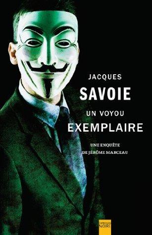 Un voyou exemplaire: Une enquête de Jérôme Marceau (Expression Noire)
