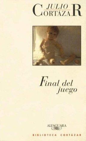 Ebook Final del Juego by Julio Cortázar DOC!