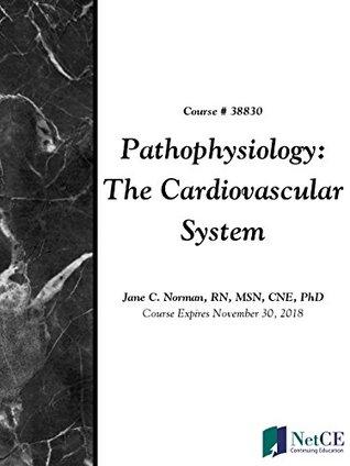 Pathophysiology: The Cardiovascular System