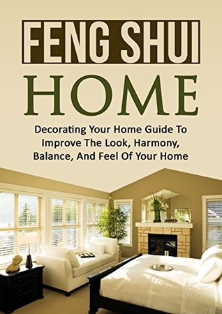 Mindfulness: Declutter: Feng Shui Home (Decorating Tidying Up Feng Shui)