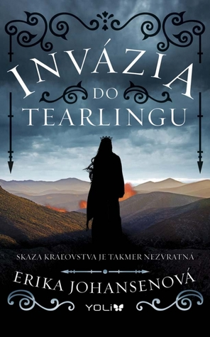 Invázia do Tearlingu (The Queen of the Tearling, #2)