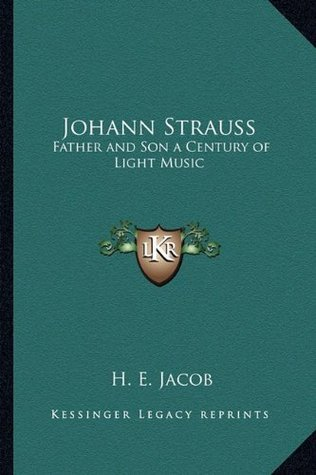 Johann Strauss: Father and Son a Century of Light Music