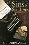 The Sins of Soldiers (Lost Intensities, #1)