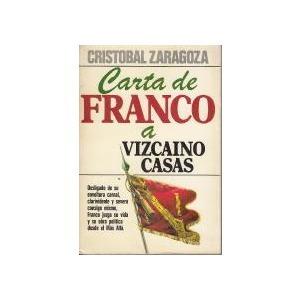 Carta De Franco A Vizcaíno Casas