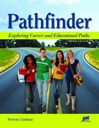 Pathfinder, Fourth Edition : Exploring Career and Educational Paths