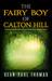 The Fairy Boy of Calton Hill by Sean-Paul Thomas