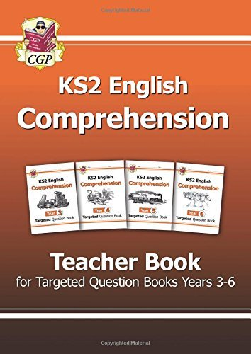 KS2 English Targeted Comprehension: Teacher Book Years 3-6