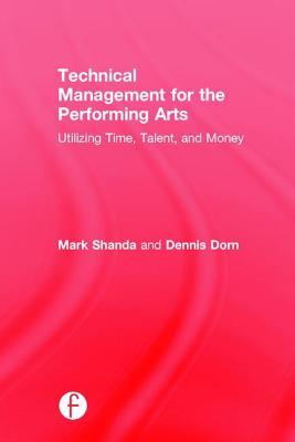 technical-management-for-the-performing-arts-utilizing-time-talent-and-money