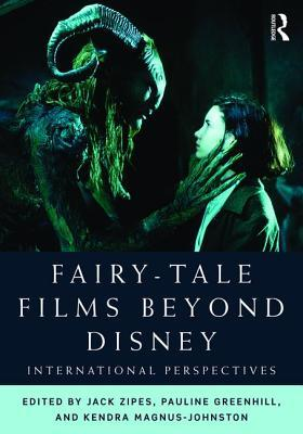 Fairy-Tale Films Beyond Disney: International Perspectives