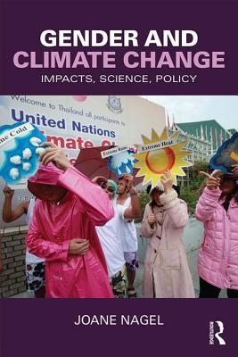 Gender and Climate Change: Impacts, Science, Policy
