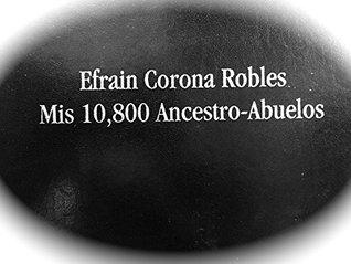 Mis 10,800 Ancestro-Abuelos