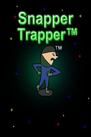 Snapper TrapperTM