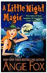 A Little Night Magic by Angie Fox