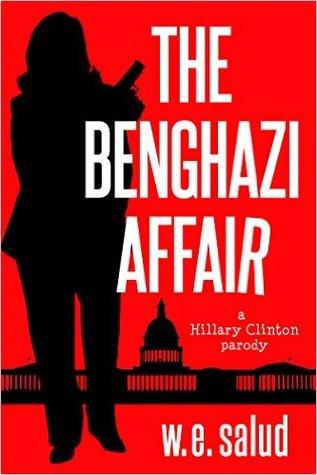 The Benghazi Affair: A Hillary Clinton Parody