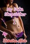 My Futa Stepsister 1