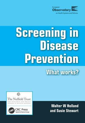 Screening In Disease Prevention: What Works?