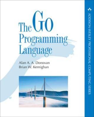 The Go Programming Language by Alan A. A. Donovan