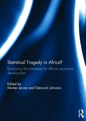 statistical-tragedy-in-africa-evaluating-the-database-for-african-economic-development