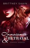 Innocence & Betrayal by Brittney Sahin