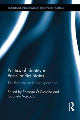 politics-of-identity-in-post-conflict-states-the-bosnian-and-irish-experience
